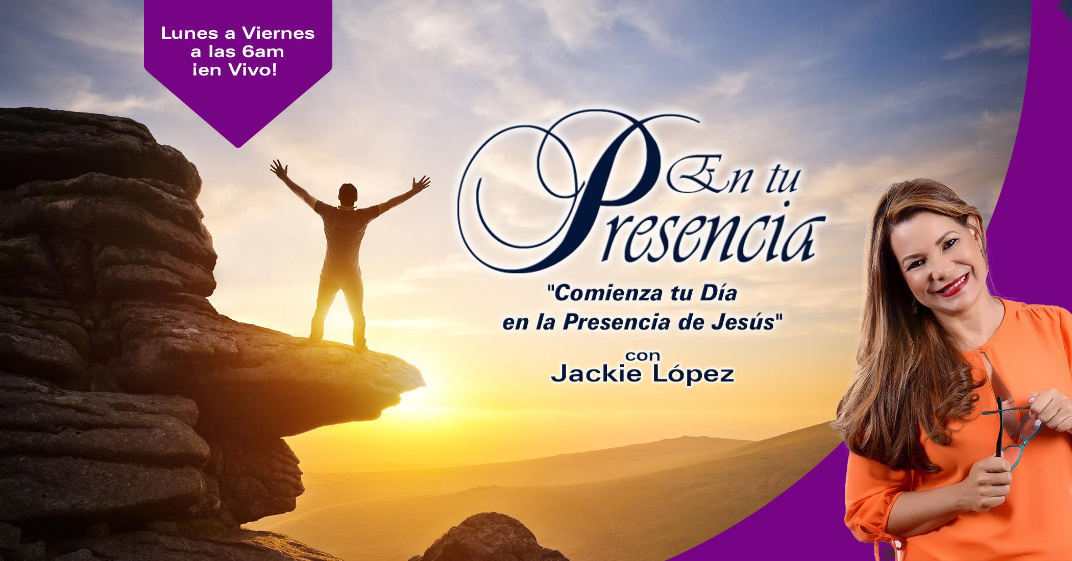 En tu Presencia con Jackie López