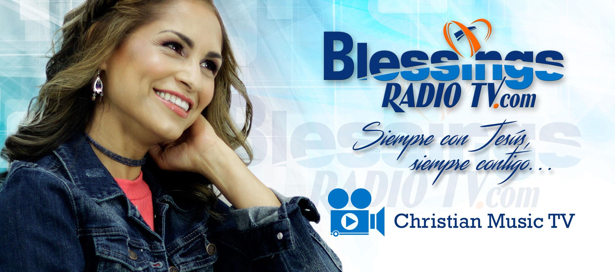 Blessings Radio Tv - Christian Music Tv