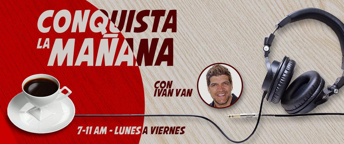 Conquista la Mañana con Iván Van
